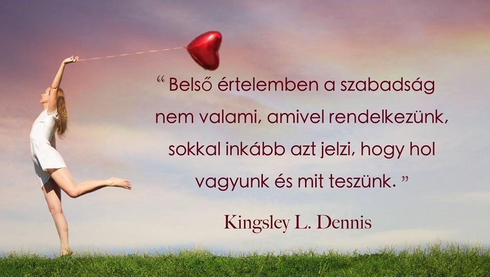 Kingsley L. Dennis - Szabadság