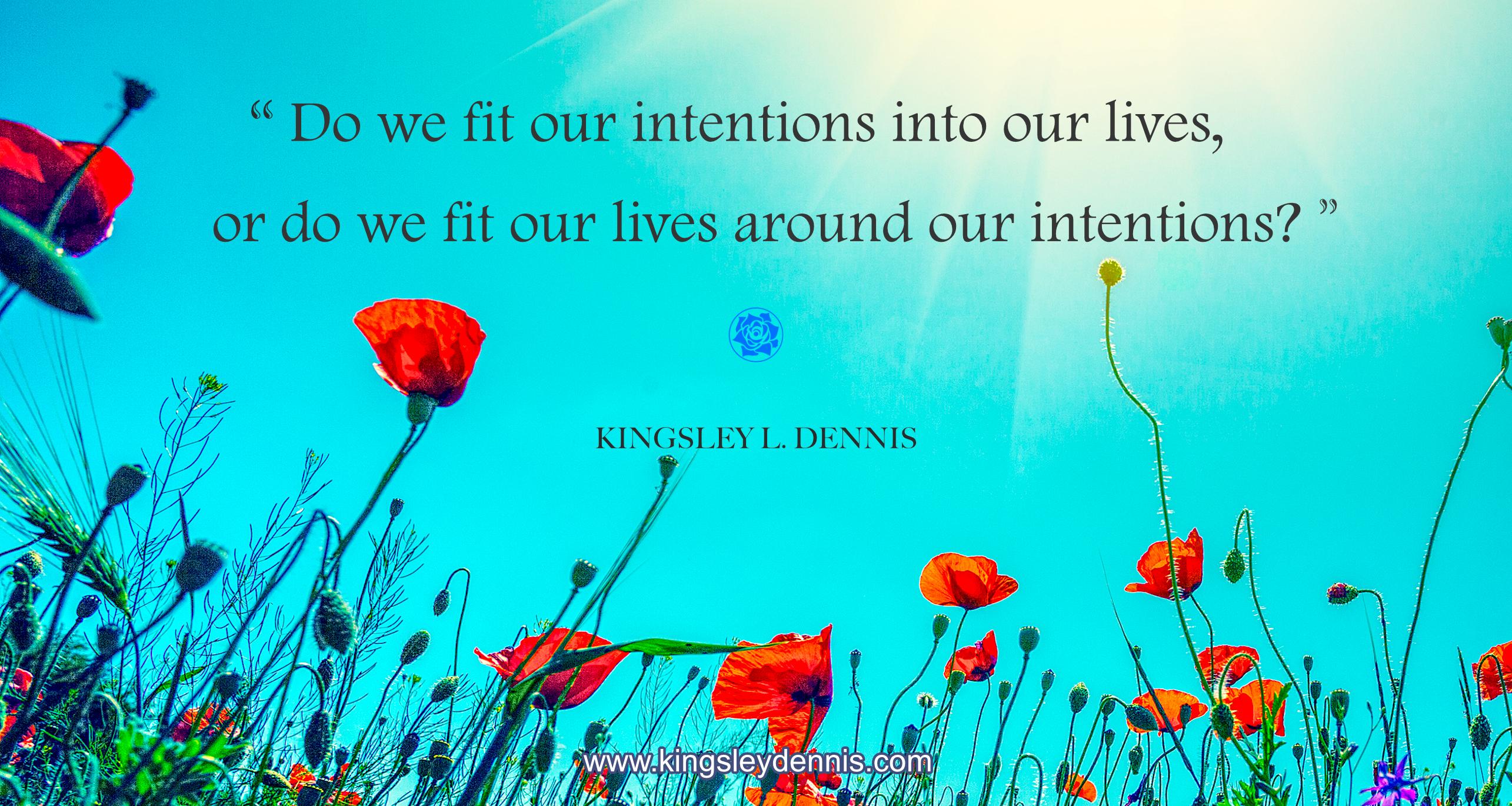 Kingsley L. Dennis - intentions